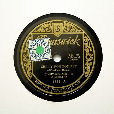 "JIMMY JOY & HIS ORCHESTRA ""Chilly Pom-Pom-Pee"" BRUNSWICK 3844 [78 RPM]"