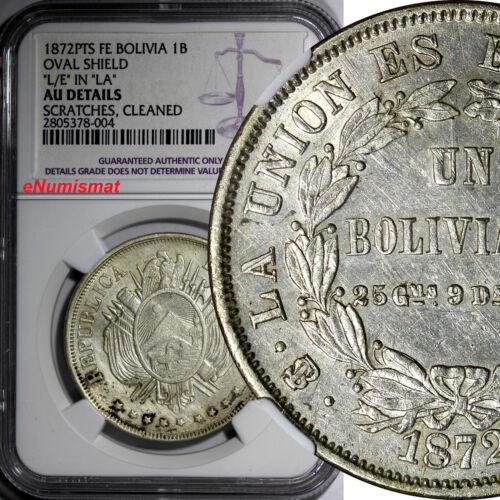 Bolivia Silver 1872 PTS-FE Boliviano NGC AU DETAILS Error (L/E)in (LA) KM# 160.1