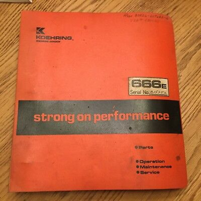 Koehring 666e Parts Manual Book Operation Maintenance Guide Hydraulic Excavator
