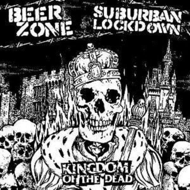Beerzone/Suburban Lockdown Kingdom Of The Dead CD NEW SEALED Punk