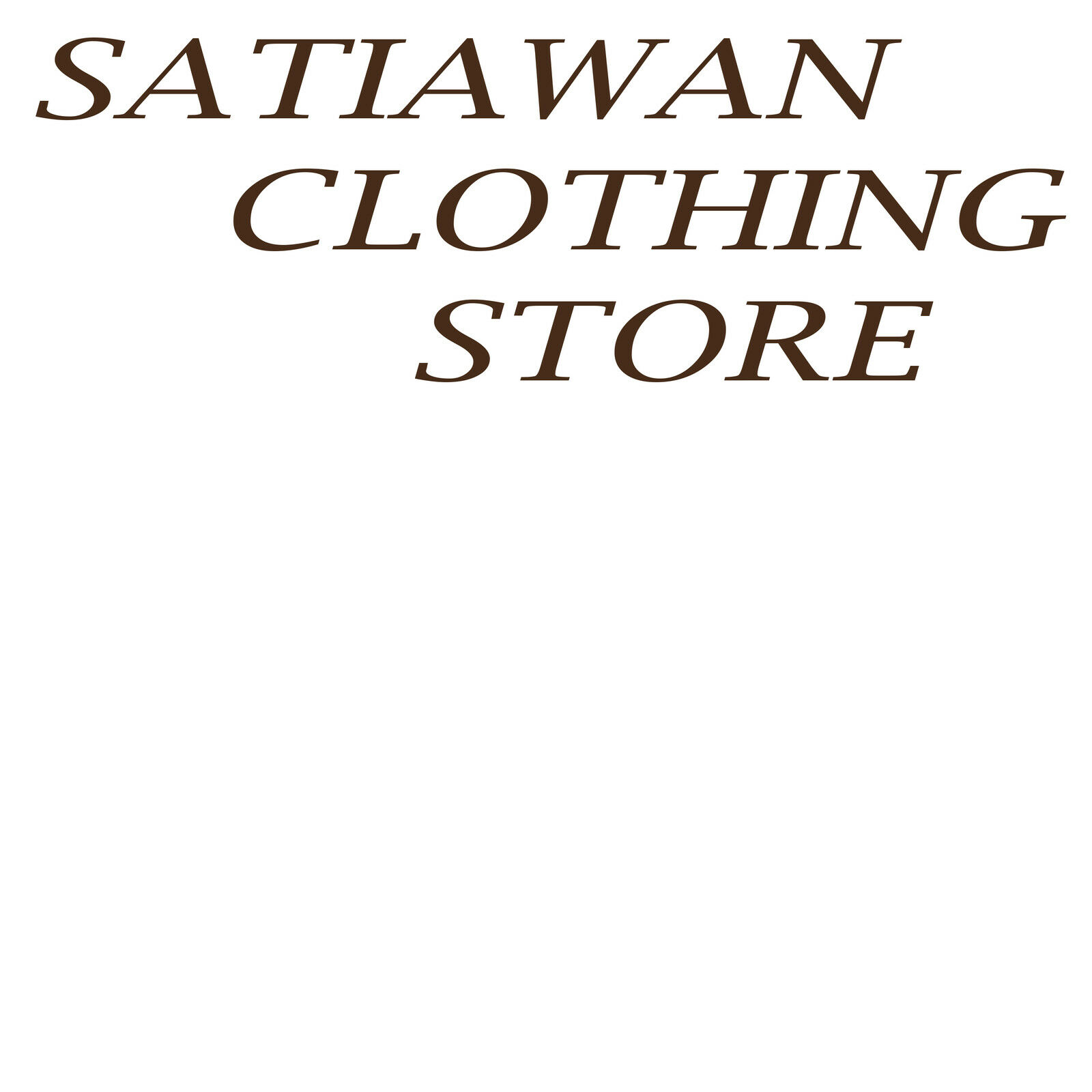 SATIAWAN CLOTHING STORE