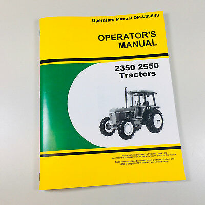 Operators Owners Manual For John Deere 2350 2550 Tractor Maintenance Lubrication