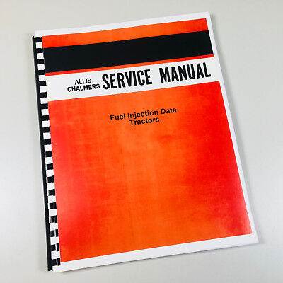 Allis Chalmers Fuel Injection Data D21 D19 D17 D15 Tractor Service Manual