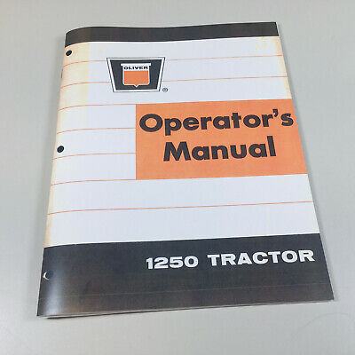 Oliver 1250 Tractor Owners Operators Manual Maintenance Lubrication Adjustments