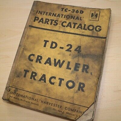 Ih International Td-24 Crawler Tractor Dozer Parts Manual Book Catalog List