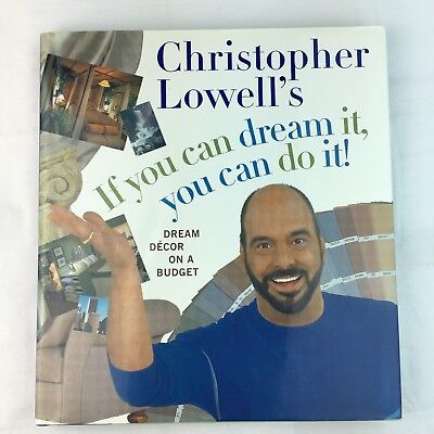- Decorating Book Christopher Lowell's If You Can Dream It, You Can Do It