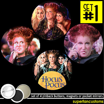 Hocus Pocus SET OF 4 BUTTONS or MAGNETS or MIRRORS badges witches pins #1719