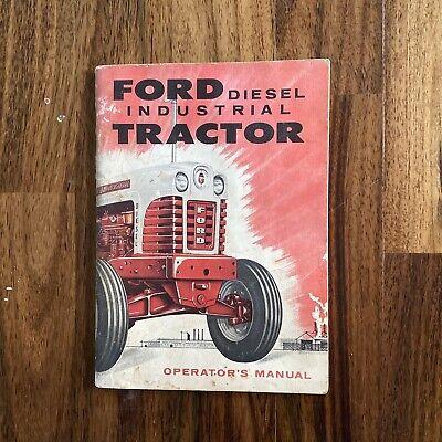 Ford Series 1801-d Diesel Industrial Tractor Owners Operators Manual Book