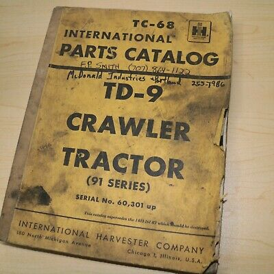 Ih International Harvester T9 Td9 91 Series Tractor Crawler Parts Manual Book