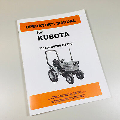 Kubota B6200 B7200 Tractor Operators Owners Manual Maintenance