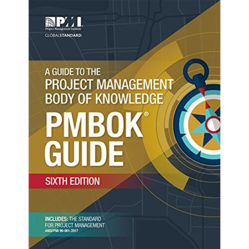 A Guide to the Project Management Body of Knowledge 6th Ed. (PMBOK GUIDE) [PÐƑ]