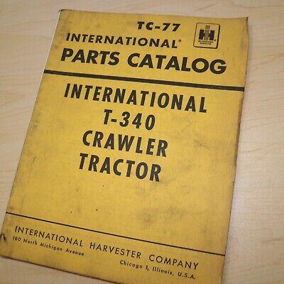 Ih International T-340 Tractor Crawler Parts Manual Book List Catalog Tc-77 1960