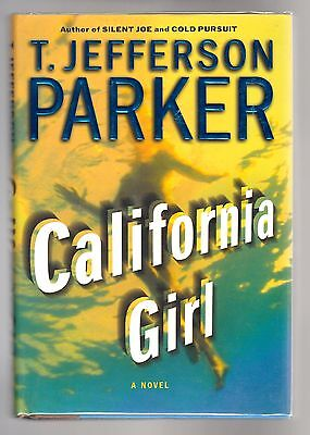 T. Jefferson Parker, CALIFORNIA GIRL, 1ST/1ST, F/F, Edgar Award for Best (Edgar Award For Best Novel)