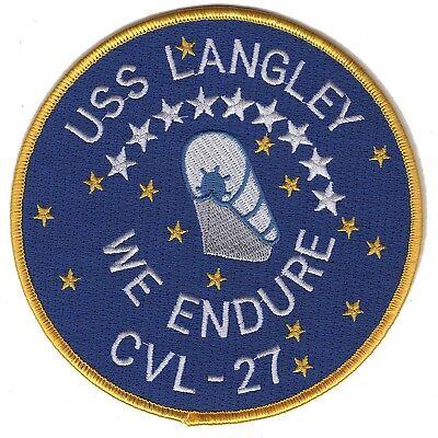 USS Langley CVL 27 Light Aircraft Carrier Military Patch WE ENDURE