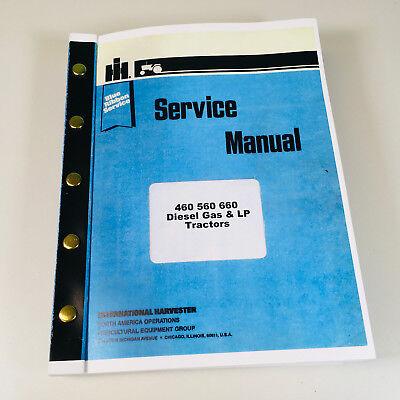 International Farmall 460 560 660 Diesel Gas Lp Tractor Service Shop Manual