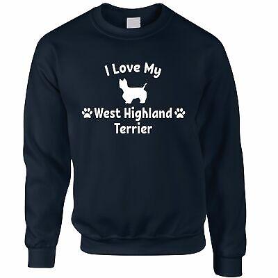Propriétaire de chien Sweat-shirt I Love My West Highland Terrier West Highland Terrier Sweatshirt