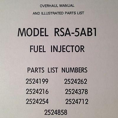 Bendix RSA-5AB1 Fuel Injector Overhaul & Parts Manual