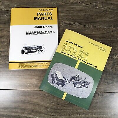 John Deere B B-a Fb-b Df-b Dr-a End-wheel Grain Drill Operator And Parts Manual