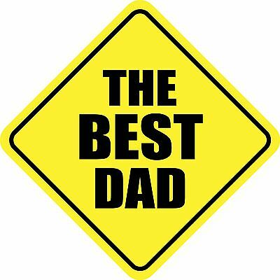 THE BEST DAD Sticker Decal Sign 5.8