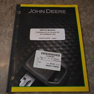 John Deere 45 55 95 And 105 Combines Ac Unit Service Manual
