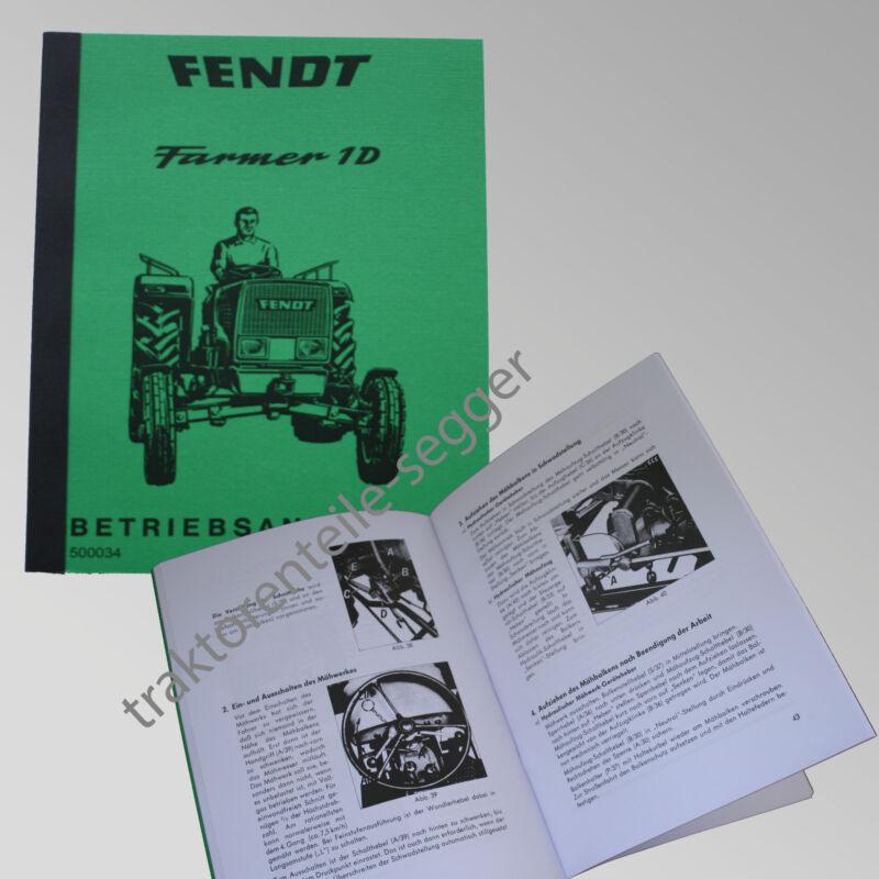 Fendt Betriebsanleitung  Farmer 1 D Traktor Schlepper 500034 Foto 1