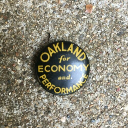Vintage Oakland Motor Car Company Economy and Performance Advertising Pin
