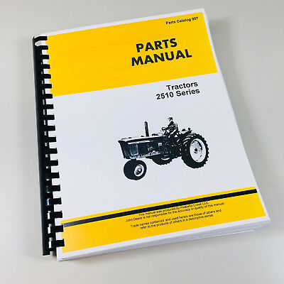 Parts Manual For John Deere Model 2510 Tractor Catalog Assembly Numbers