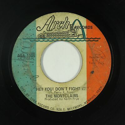 Northern Soul 45 - Montclairs - Hey You! Don't Fight It! - Arch - mp3