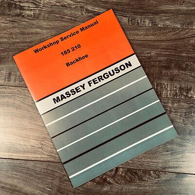 Massey Ferguson 185 210 Backhoe Service Manual Repair Shop Technical Workshop