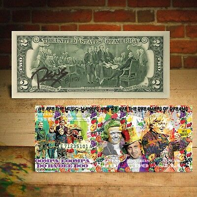 WILLY WONKA $2 US Bill - SIGNED by RENCY - Numbered of 171 - Dreamers of Dreams