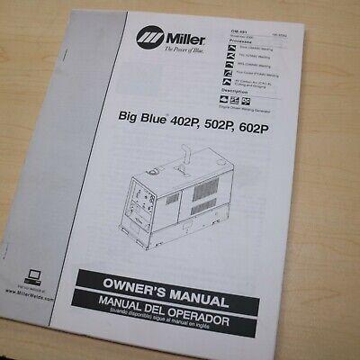 Miller Welder Big Blue 402p 502p 602 Owner Operator Operation Maintenance Manual