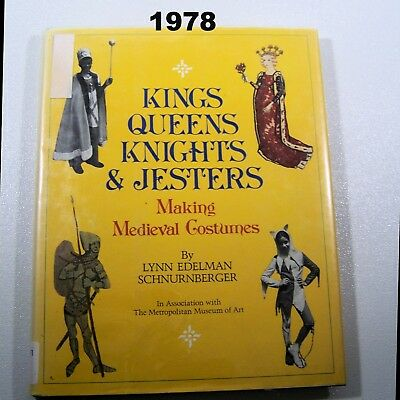 Making Medieval Costumes Kings Queens Knights Jesters Monks Minstrels Easy-to-do