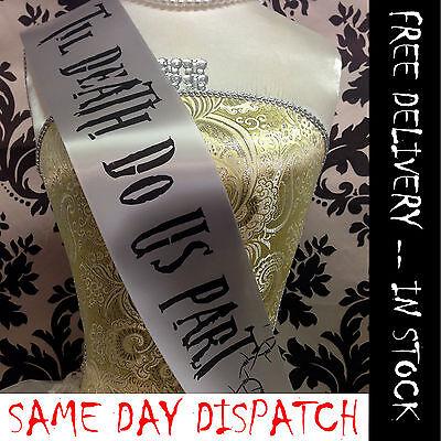TIL DEATH DO US PART SASH - Bride Halloween Fancy Dress Outfit / Cheap Costume