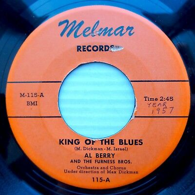 AL BERRY & FURNESS Bros. MELMAR 45 KING OF BLUES PLEASE DON'T CALL ME FOOL PJ374