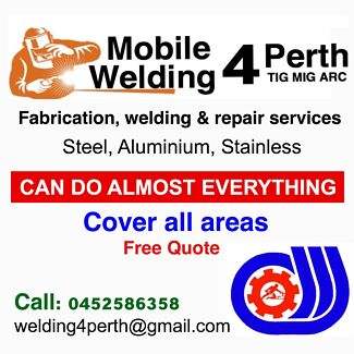 Mobile welder, 4 Perth.   COVER ALL AREAS