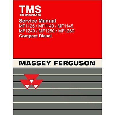Massey Ferguson Harris Mf 1125 1140 1145 1240 1250 1260 Tractor Service Manual