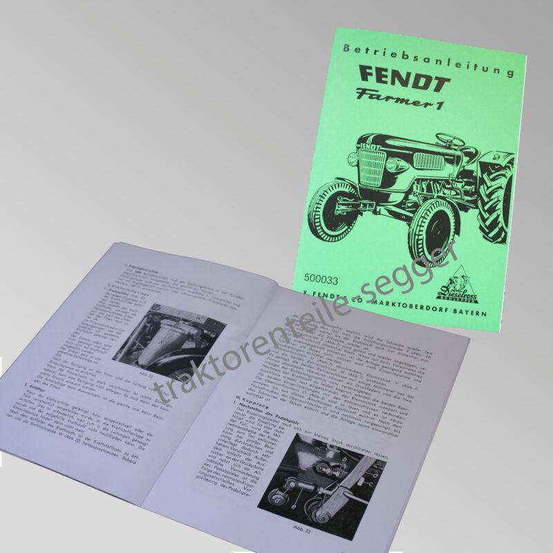 Fendt Betriebsanleitung  Farmer 1  Traktor Schlepper 500033 Foto 1
