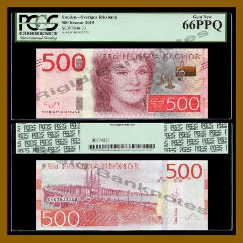 Sweden 500 Kronor, 2015 P-73 PCGS 66 PPQ