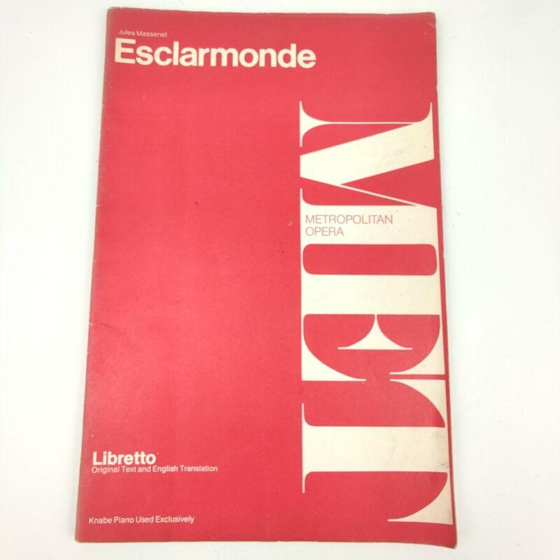 Vintage 1976 MET Metropolitan Opera Libretto Esclarmonde, Massinet