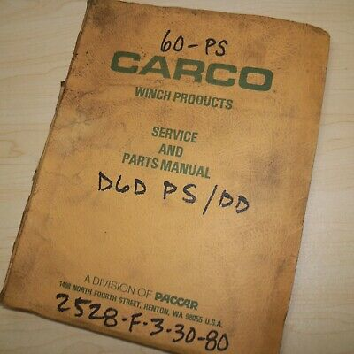 Carco 60-ps Dd Cat D6d Tractor Crawler Winch Service Owner Operator Parts Manual