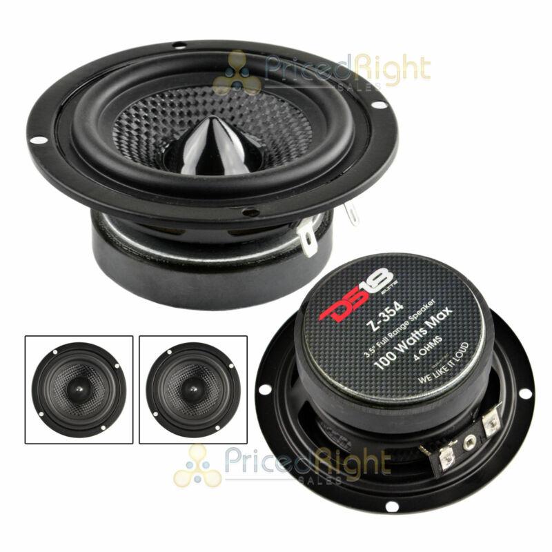 "3.5"" Mid Hi Range Speaker 100 Watts Max Power Replacement 4 Ohm DS18 Z-354 Elite"