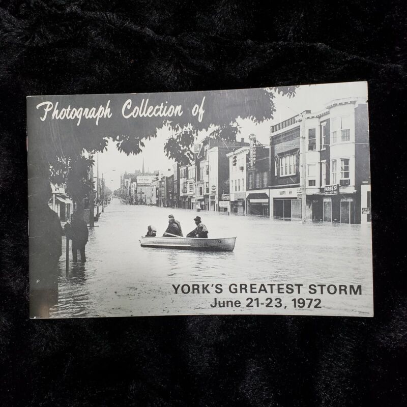 Yorks Greatest Storm Agnes Photo Collection Booklet York PA June 1972 32pgs