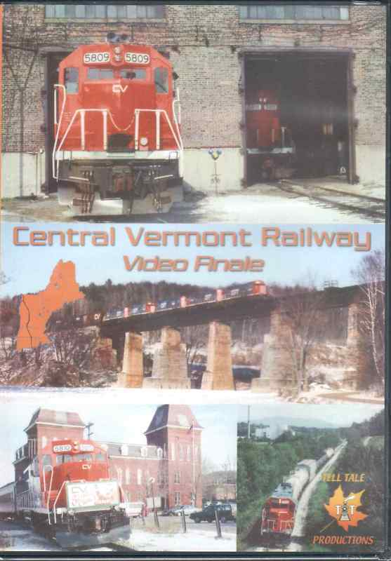 CENTRAL VERMONT RAILWAY VIDEO FINALE
