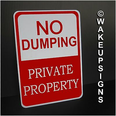 No Dumping Sign Aluminum 7 By 10 Private Property For Littering Garbage