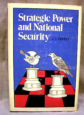 Strategic Power And National Security   J I  Coffey  1971 Hardcover  1St Edition