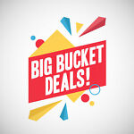 Big Bucket Deals