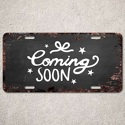 LP293 Coming Soon Rust Vintage Auto Car License Plate Home Store Wall Decor Sign