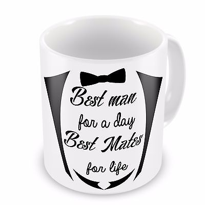 Best Man For A Day Best Mates For Life Novelty Gift