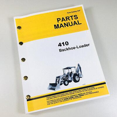 Parts Manual For John Deere Jd410 Loader Backhoe Tractor Catalog