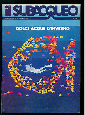 IL SUBACQUEO RIVISTA NUM. 56 ANNO VI GENNAIO 1978 EDIZ. LA CUBA SUBACQUEA